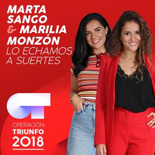 Lo Echamos A Suertes (Operación Triunfo 2018) von Marta Sango