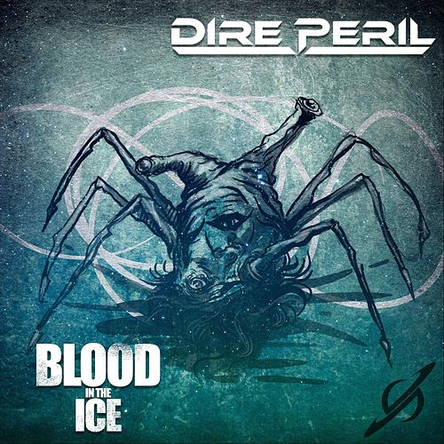 Blood in the Ice by Dire Peril