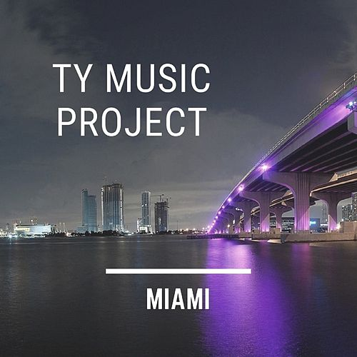 Miami von Ty Music Project