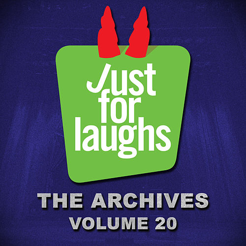 Just for Laughs: The Archives, Vol. 20 by Various Artists