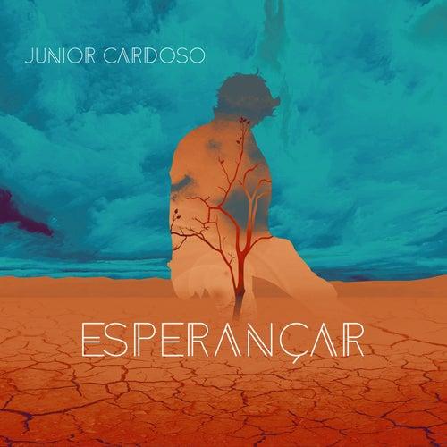 Esperançar de Junior Cardoso