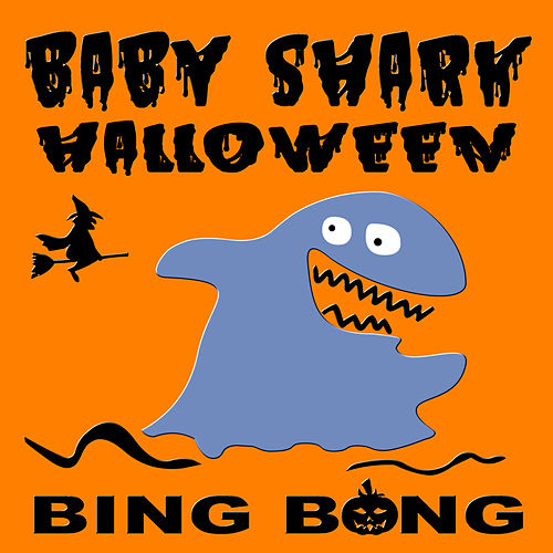 Baby Shark Halloween (Halloween Party Remix) by Bing Bong