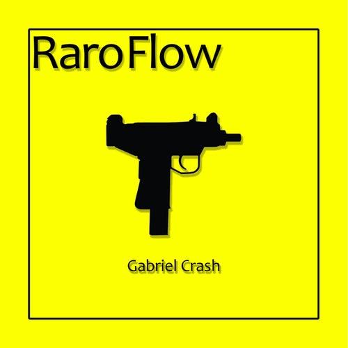 Raro Flow de Gabriel Crash