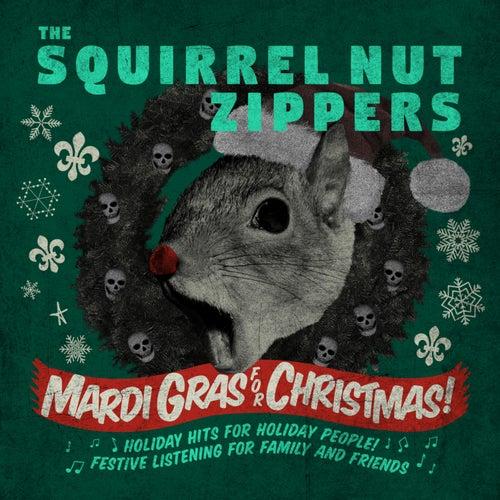 Mardi Gras for Christmas de Squirrel Nut Zippers