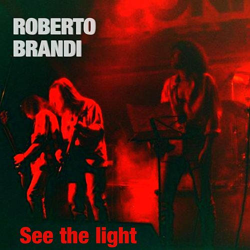 See the Light di Roberto Brandi