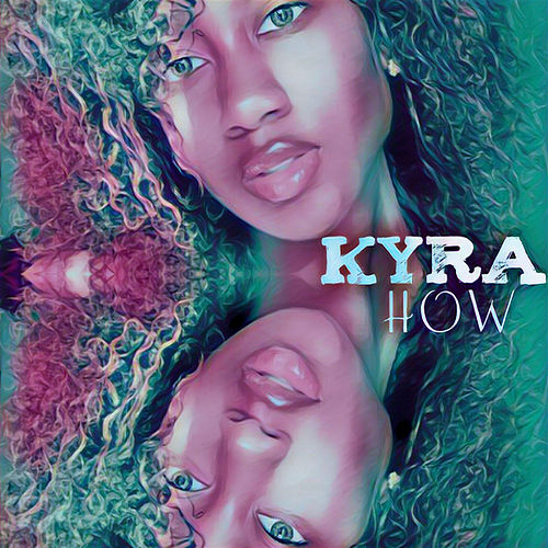 How by Kyra