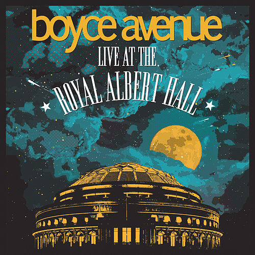 Live at the Royal Albert Hall de Boyce Avenue
