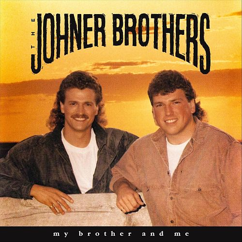 My Brother and Me by Johner Brothers