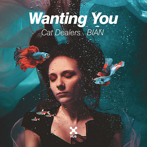 Wanting You by Cat Dealers