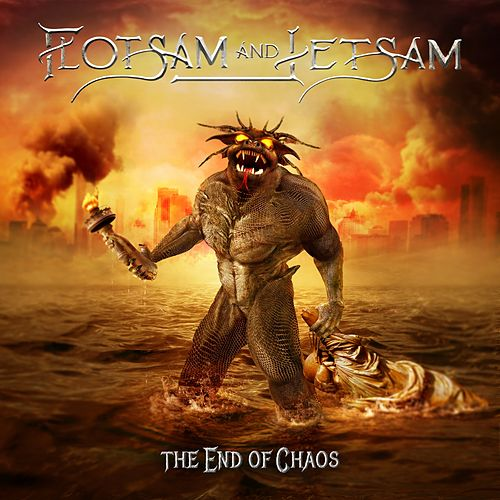 The End of Chaos by Flotsam & Jetsam