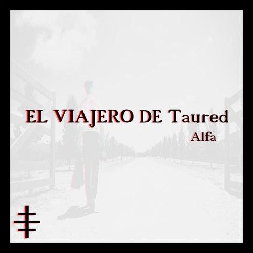 El Viajero de Taured di Alfa