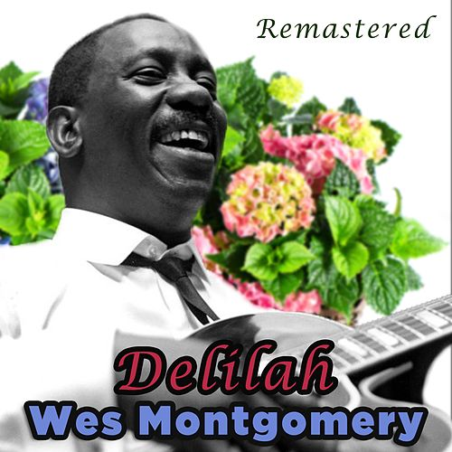 Delilah by Wes Montgomery
