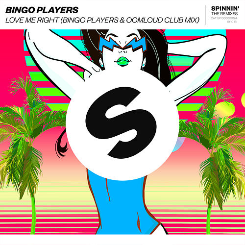 Love Me Right (Bingo Players x Oomloud Club Mix) von Bingo Players