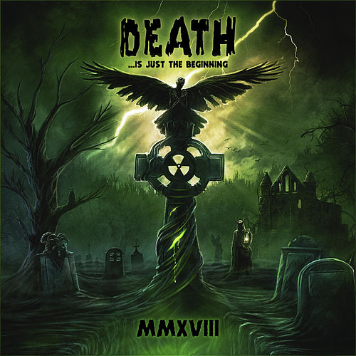 Death ...Is Just the Beginning, MMXVIII by Various Artists