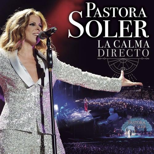 La calma directo de Pastora Soler