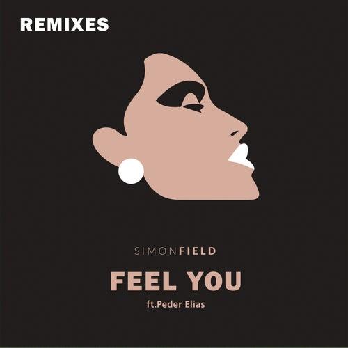 Feel You (Remixes) by Simon Field
