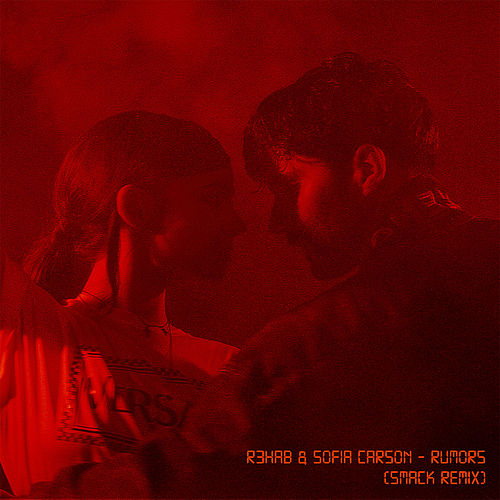 Rumors (SMACK Remix) von R3HAB