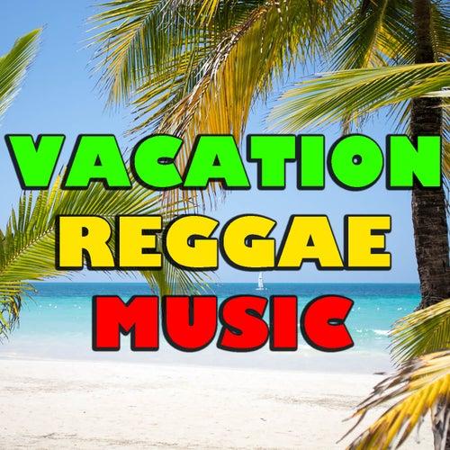 Vacation Reggae Music von Various Artists