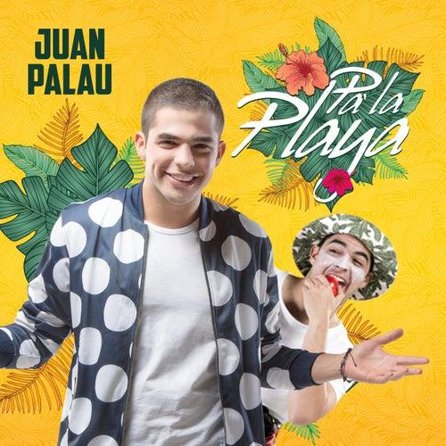 Pa' La Playa de Juan Palau