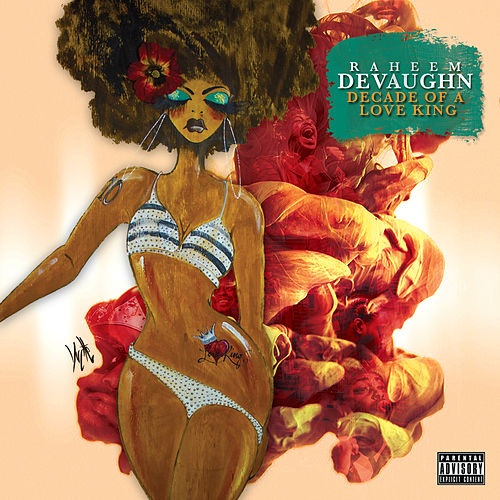 Decade Of A Love King by Raheem DeVaughn