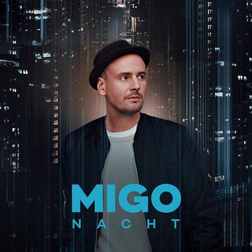 Nacht von Migo