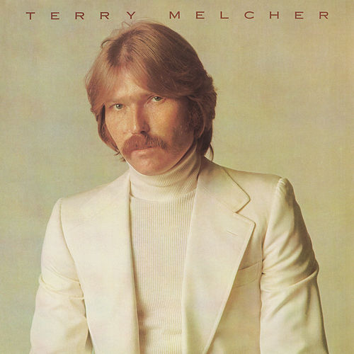 Terry Melcher by Terry Melcher