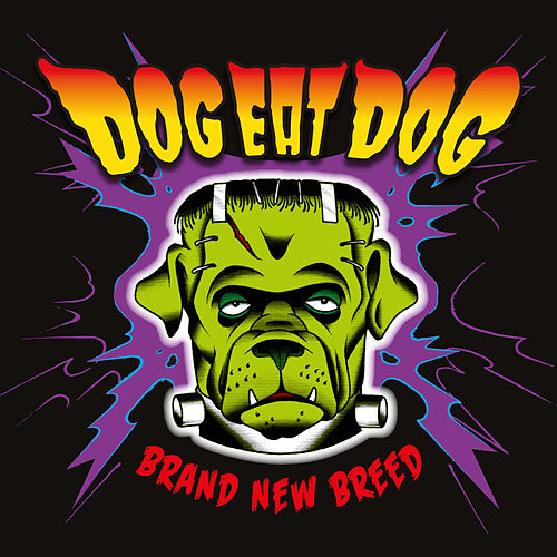 New Breed by Dog Eat Dog