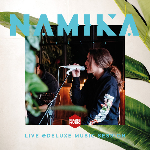 Live @ DELUXE MUSIC SESSION von Namika