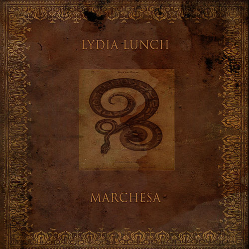 Marchesa von Lydia Lunch
