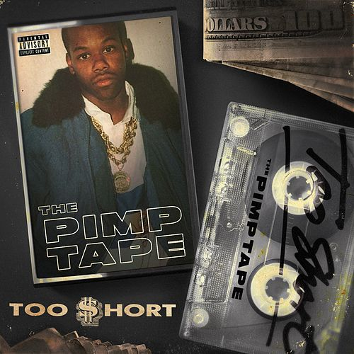 The Pimp Tape von Too Short