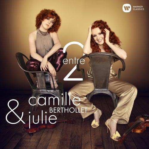 Entre 2 - S'il suffisait d'aimer de Camille Berthollet