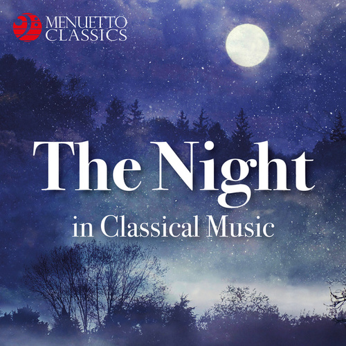 The Night in Classical Music de Various Artists