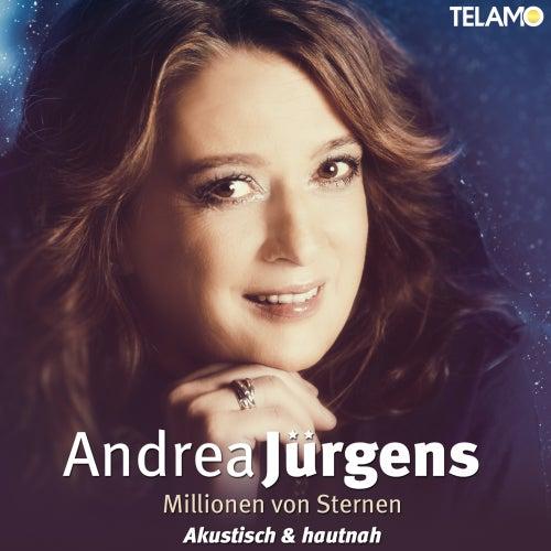 Millionen von Sternen (Akustisch & Hautnah) by Andrea Jürgens