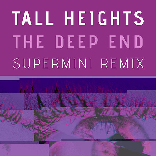The Deep End (Supermini Remix) von Tall Heights