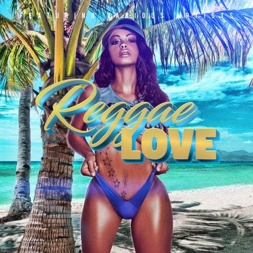 Reggae Love by Various Artists