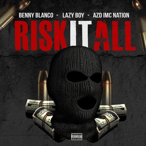 Risk It All von benny blanco