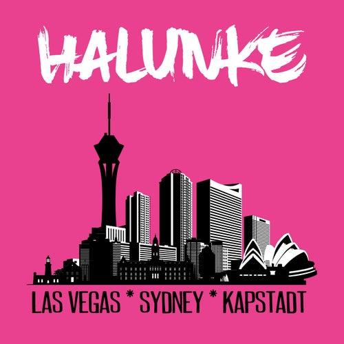 Las Vegas Sydney Kapstadt by Halunke