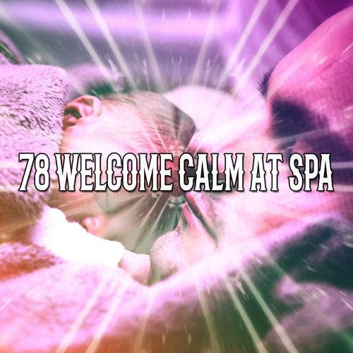 78 Welcome Calm At Spa von Rockabye Lullaby