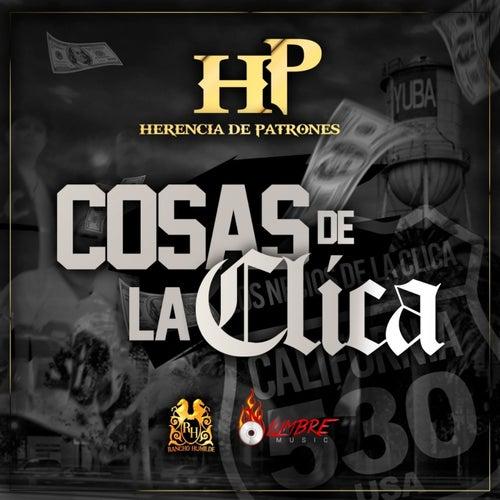 Cosas De La Clica by Herencia de Patrones