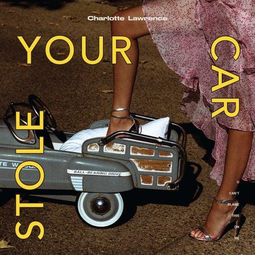 Stole Your Car de Charlotte Lawrence