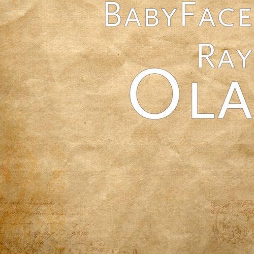 Ola by Babyface Ray