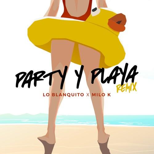 pArty Y plAya de Milok