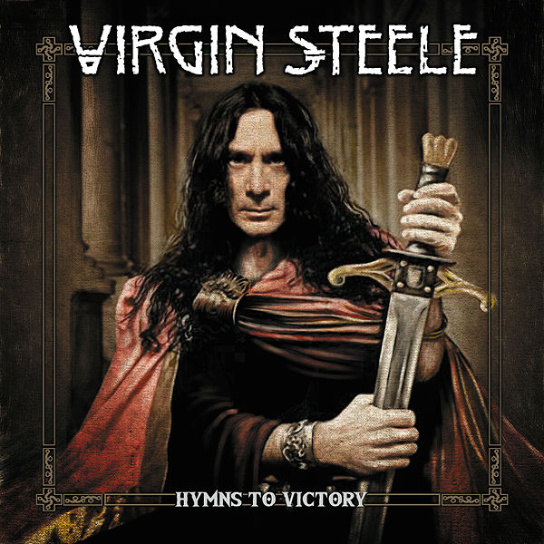 Hymns to Victory [Steamhammer] by Virgin Steele