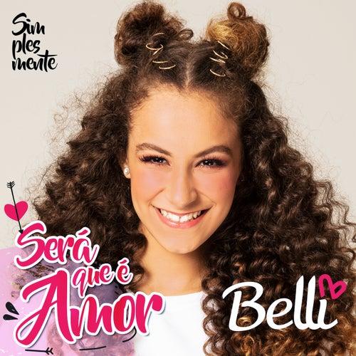 Será Que É Amor by Belli