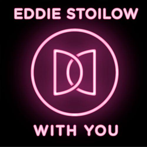 With You von Eddie Stoilow