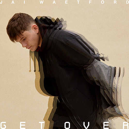 Get Over by Jai Waetford