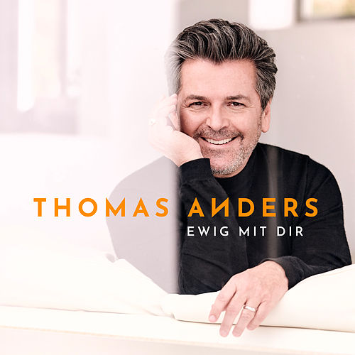 Ewig mit Dir by Thomas Anders