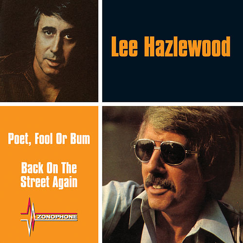 Poet, Fool Or Bum / Back On The Street Again von Lee Hazlewood
