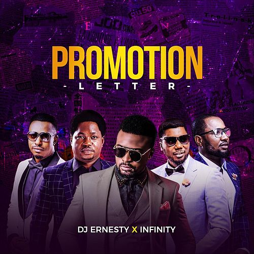 Promotion Letter (feat. Infinty) by DJ Ernesty