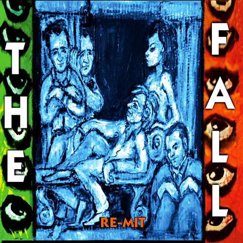 Re-Mit by The Fall